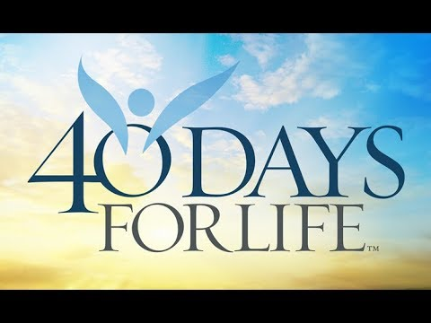 40 Days For Life Needs You!