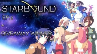 SPACE ZOMBIES! | Starbound EP.2 + Giveaway winner announcement