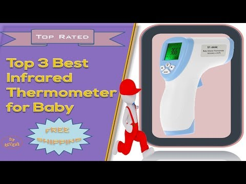 Top 3 Best Infrared Thermometer for Baby