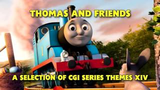 Thomas and Friends • A Selection of CGI Series Themes XIV