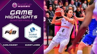 Carolo Basket vs. Basket Landes - Game Highlights - EuroCup Women 2019-20