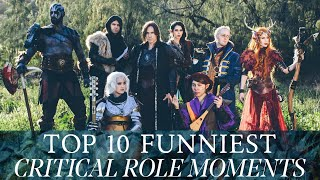 Top 10 Funniest Critical Role Moments From Campaign 1