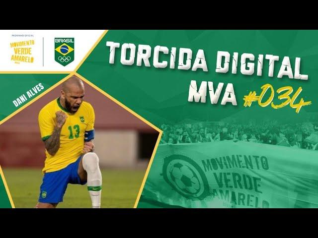 Torcida Digital MVA #034 - Tóquio 2020 - Brasil x Espanha, final olímpica do Futebol Masculino