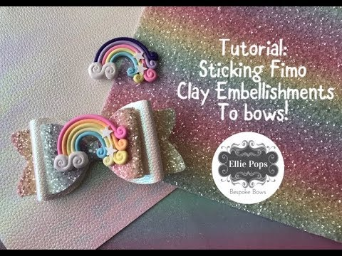 Tutorial: Adding Embellishments to Bows Fimo Clay plus NEW SUPPLIER!