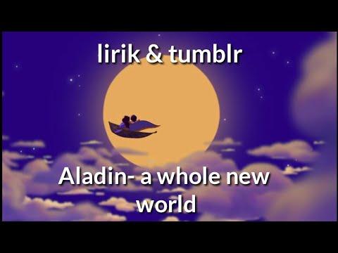 aladin---a-whole-new-world-(lirik-&-tumblr)