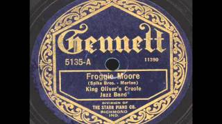 Froggie Moore : King Olivers Creole Jazz Band