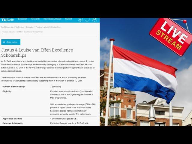 Justus & Louise van Effen Excellence Scholarships (International scholarships to the Netherlands)