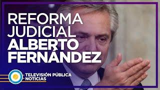 Alberto Fernández presentará la reforma judicial