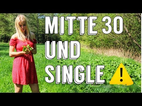 Single frau mitte 30