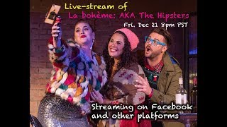 La bohème (aka The Hipsters) 12/21/2018