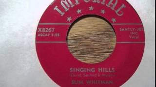 Slim Whitman ~ The Singing Hills