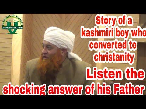 Story Of A Kashmiri Boy Who Converted To Christianity By SHAYKHUL HADITH MUFTI NAZIR AHMAD QASMI Db