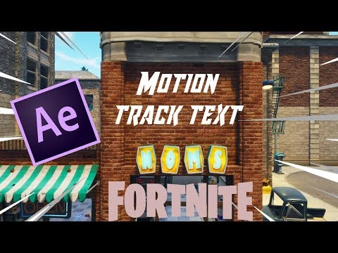 How to motion track text in Fortnite for montage After Effects Tutorial