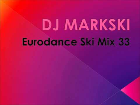 DJ Markski Eurodance Ski Mix 33