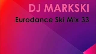 DJ Markski Eurodance Ski Mix 33