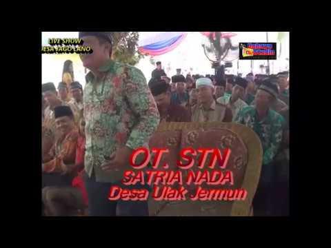 OT  STN  SATRIA NADA  LIVE SHOW DESA JAGO LANO KEC RANTAU PANJANG KAB OGAN ILIR   SUM - SEL    02