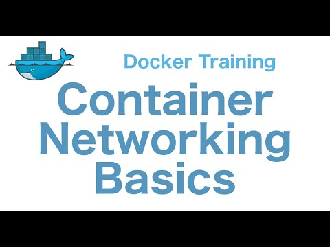 Docker Training 19/29: Container Networking Basics