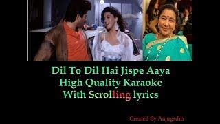 Dil To Dil Hai Jispe Aaya   Zindagi Hai Ek Jua 1992    karaoke with scrolling lyrics (High Quality)