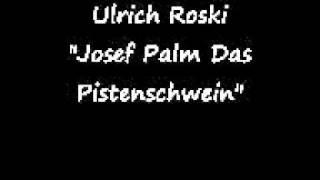 Ulrich Roski – Josef Palm, das Pistenschwein