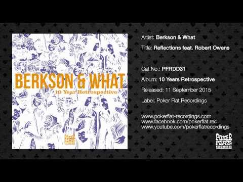 Berkson & What: Reflections Feat. Robert Owens