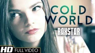 Raxstar - Cold World (Official Music Video) + LYRICS