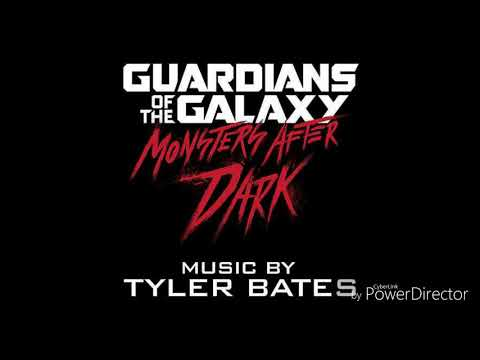 Guardians of the galaxy Monsters After Dark music  Tyler bates