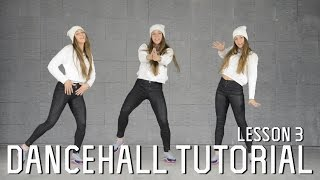 Dancehall Tutorials | Lesson 3 - Star Bwoy, One shot, Come outta mi way