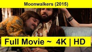 Moonwalkers Full Length