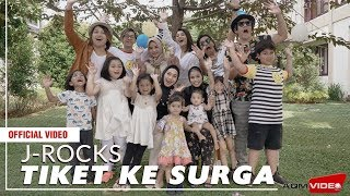 J-Rocks - Tiket Ke Surga | Official Music Video