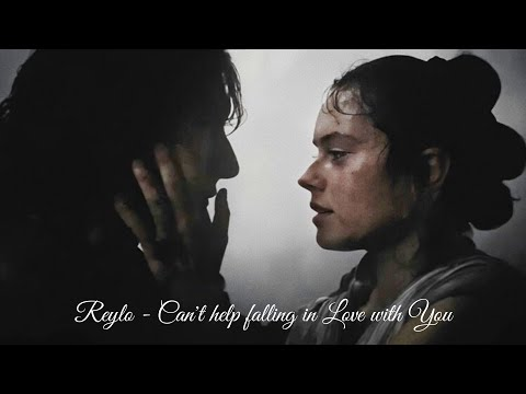 Reylo - Can't Help Falling In Love With You //TROS Spoilers