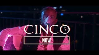 Cinco - Now (Clip Officiel)