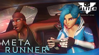 META RUNNER - Season 1 Episode 4: Sequence Break | Glitch Productions