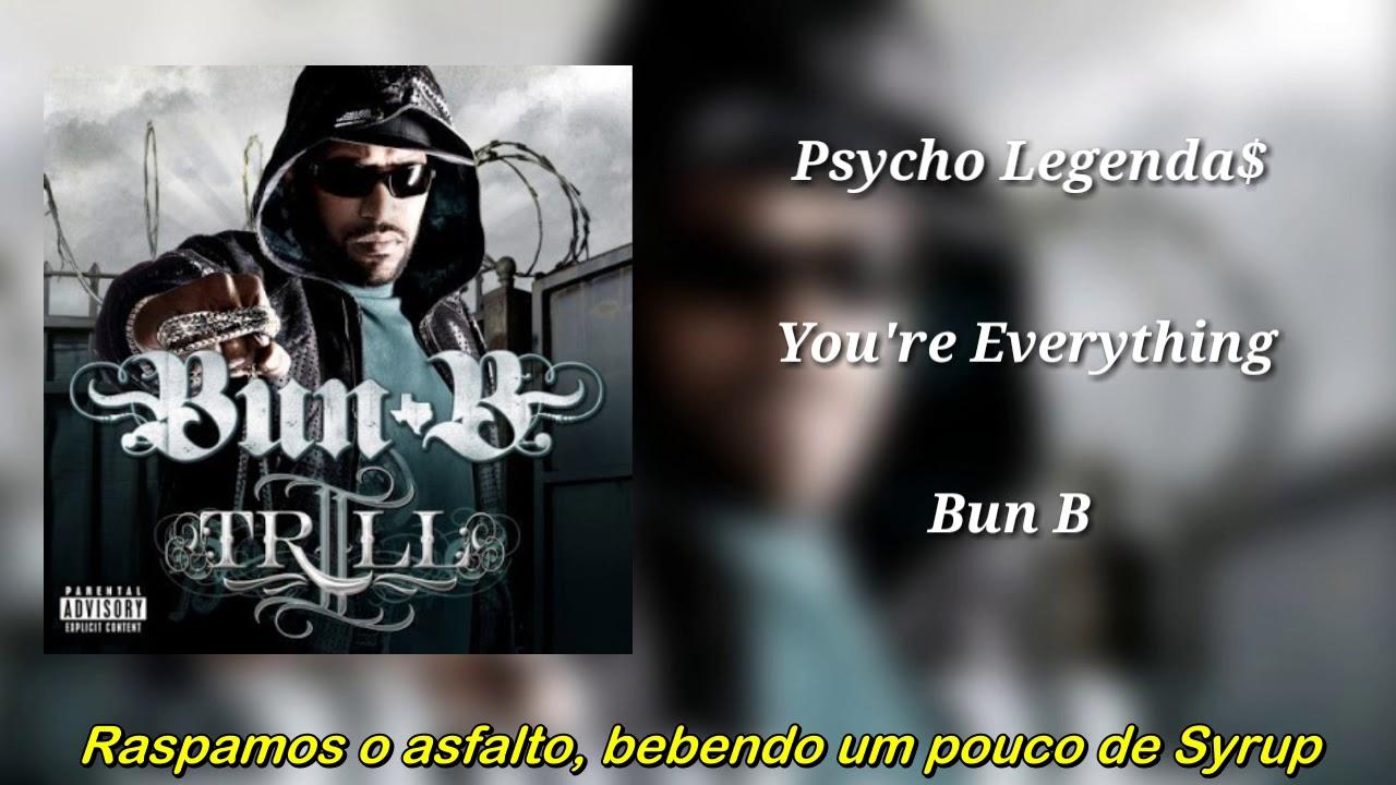 Bun B You Re Everything Feat Rick Ross David Banner 8ball Mjg Legendado Youtube