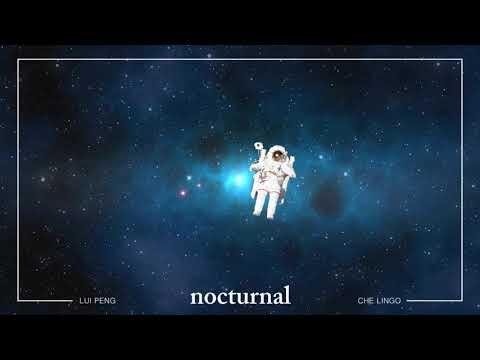 nocturnal feat Che Lingo