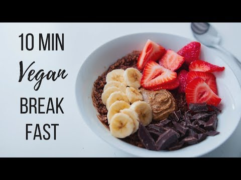 10 Minute Vegan Breakfast Ideas!