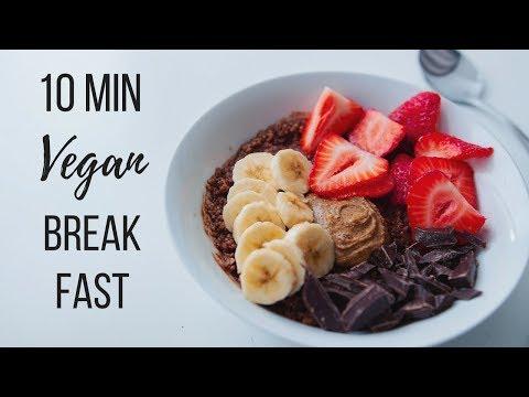 10 Minute Vegan Breakfast Ideas!