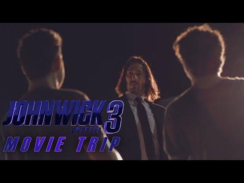 MOVIE TRIP! John Wick 3 (Short Film & Movie Review)
