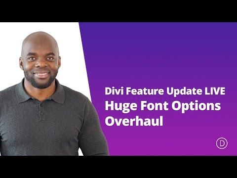 Divi Feature Update LIVE - Huge Font Options Overhaul