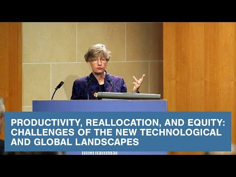 Productivity, Reallocation, and Equity:  Challenges of the New Technological and Global Landscapes