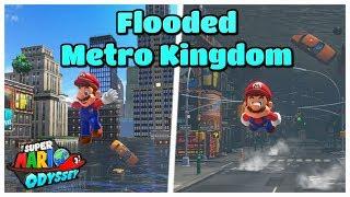 Metro Kingdom Got FLOODED! - Super Mario Odyssey