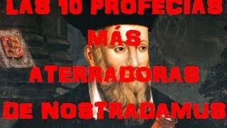 ☢ LAS 10 PROFECÍAS MÁS ATERRADORAS DE NOSTRADAMUS (Loquendo) ☢