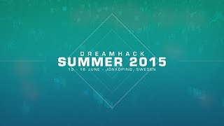Dreamhack Summer 2015 - Event Highlights - Capture The Moment
