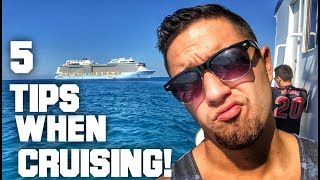 My Top 5 Tips When Cruising (Specifically Royal Caribbean)