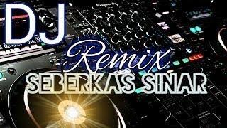 DJ REMIX DUGEM HITS NONSTOP . SEBERKAS SINAR FULL BASS ll ( DJ TERBARU 2019 )
