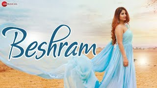 Baixar Beshram - Official Music Video | Renu Sharma