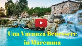 Beautyfarmonline - Una vacanza benessere nella Maremma Toscana