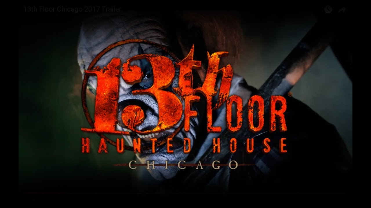 13th Floor Chicago 2017 Trailer