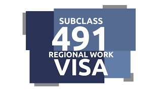 NEW Skilled Work Regional 491 Visa & Permanent 191 Visa Pathway