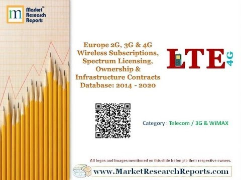 Europe 2G, 3G & 4G Wireless Subscriptions, Contracts Database: 2014 - 2020