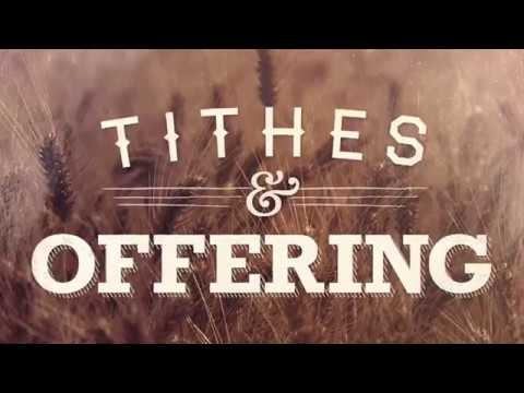 WHO IS THE TITHES AND OFFERING MEANT FOR